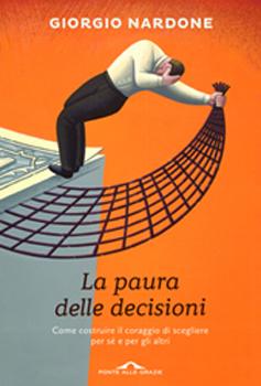 giorgio nardone, la paura delle decisioni